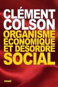 Organisme Economique Et Desordre Social