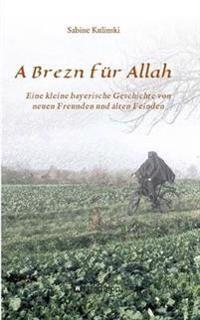 A Brezn Fur Allah