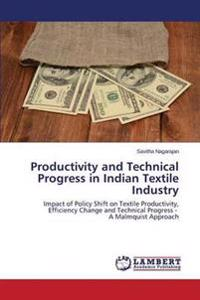 Productivity and Technical Progress in Indian Textile Industry