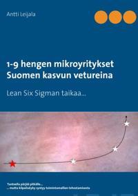 1-9 hengen mikroyritykset Suomen kasvun vetureina