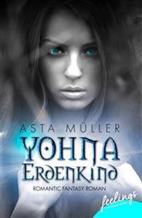 Yohna, Erdenkind