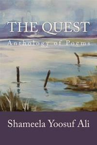 The Quest: An Anthology of Poems