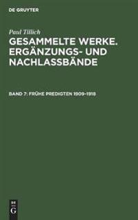 Frühe Predigten 1909-1918