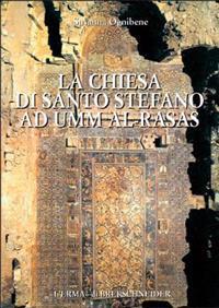 La Chiesa Di Santo Stefano as Umm Al-Rasas: Il Problema Iconofobico