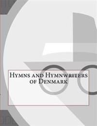 Hymns and Hymnwriters of Denmark