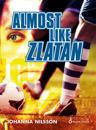 Almost like Zlatan
