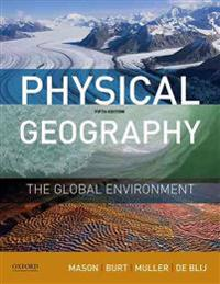 Physical Geography: The Global Environment