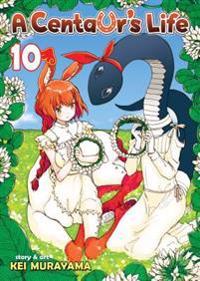 A Centaur's Life Vol. 10