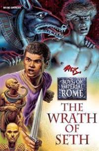 The Wrath of Seth