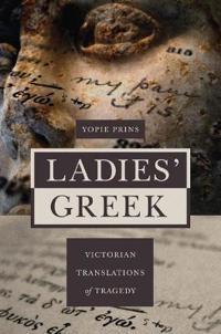 Ladies' Greek - Yopie Prins - böcker (9780691141886)     Bokhandel