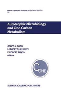 Autotrophic Microbiology and One-Carbon Metabolism