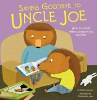 Saying Goodbye to Uncle Joe