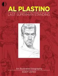 Al Plastino: Last Superman Standing