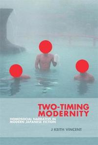Two-Timing Modernity