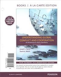 Understanding Global Conflict and Cooperation: An Introduction to Theory and History, Books a la Carte Edition