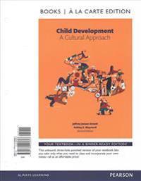Child Development: A Cultural Approach, Books a la Carte Edition