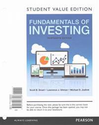 Fundamentals of Investing, Student Value Edition Plus Mylab Finance with Pearson Etext -- Access Card Package
