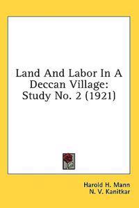 Land and Labor in a Deccan Village
