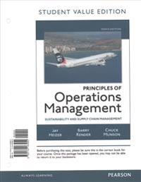Principles of Operations Management: Sustainability and Supply Chain Management, Student Value Edition