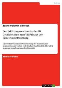 Die Erklarungsreichweite Der Ib Grotheorien Zum VR-Prinzip Der Schutzverantwortung