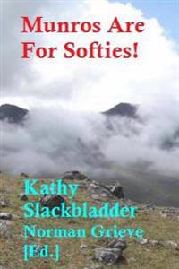 Munros Are for Softies.