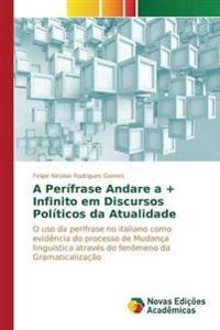 A Perifrase Andare a + Infinito Em Discursos Politicos Da Atualidade
