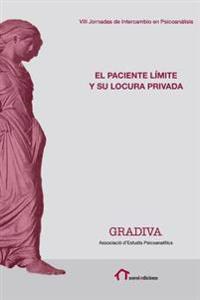 El Paciente Limite y Su Locura Privada