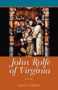 John Rolfe of Virginia