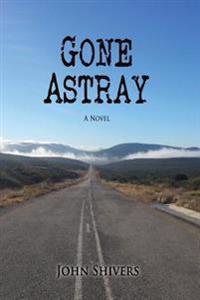 Gone Astray