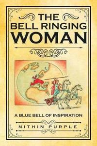 The Bell Ringing Woman