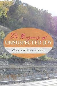 The Buoyancy of Unsuspected Joy