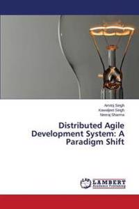 Distributed Agile Development System