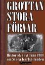 Grottan Stora Förvar – Historisk text från 1913 om Stora Karlsö-fynden