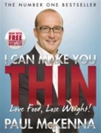 I can make you thin - love food, lose weight - new full colour edition (inc