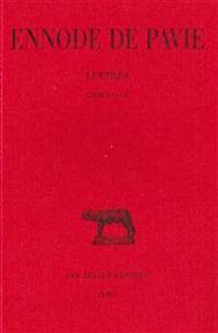 Ennode de Pavie, Lettres: Livres I Et II