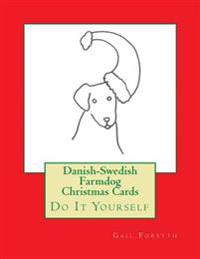 Danish-Swedish Farmdog Christmas Cards: Do It Yourself