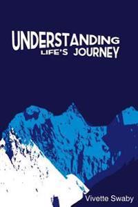 Understanding Life's Journey