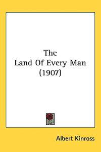The Land of Every Man