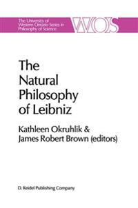 The Natural Philosophy of Leibniz