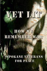 Vet Lit: How We Remember War