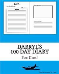 Darryl's 100 Day Diary