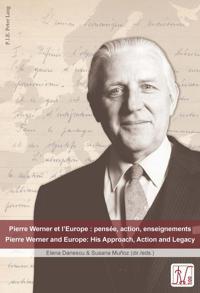 Pierre Werner Et L'europe / Pierre Werner and Europe