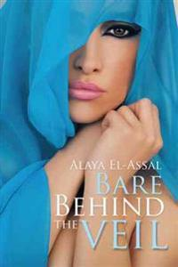 Bare Behind the Veil