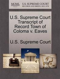 U.S. Supreme Court Transcript of Record Town of Coloma V. Eaves