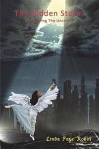 The Hidden Storm