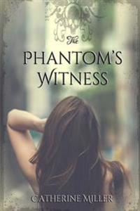 The Phantom's Witness