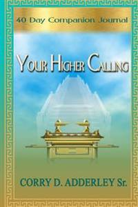 Your Higher Calling - 40 Day Companion Journal (B & W)