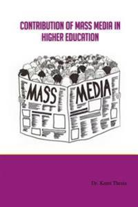 Contribution of Mass Media in Higher Education
