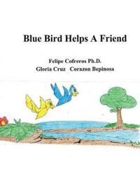Blue Bird Helps a Friend