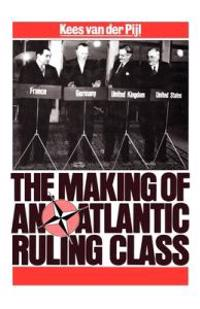 Making of an Atlantic Ruling Class